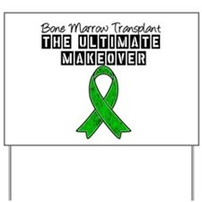 BMT The Ultimate Makeover Yard Sign