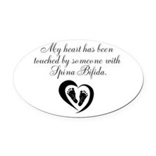Touched by Spina Bifida Oval Car Magnet