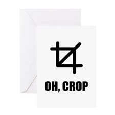 Oh Crop Greeting Card