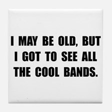 Old See Cool Bands Tile Coaster