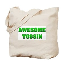 Awesome Tossin Tote Bag