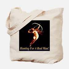 Hunting For A Real Man Tote Bag