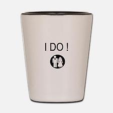 I Do! Shot Glass