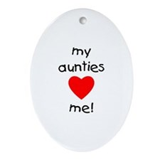 My aunties love me Oval Ornament