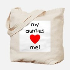 My aunties love me Tote Bag
