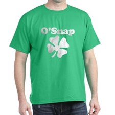 Funny! OSnap its St. Patricks Day T-Shirt