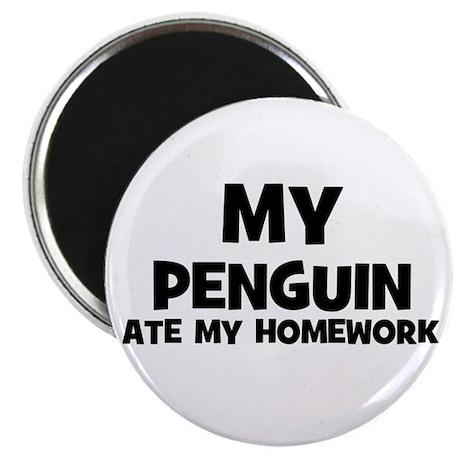 My Penguin Ate My Homework Magnet