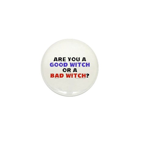 Good Witch or Bad Witch? Mini Button