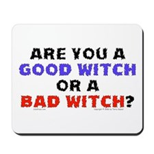 Good Witch or Bad Witch? Mousepad