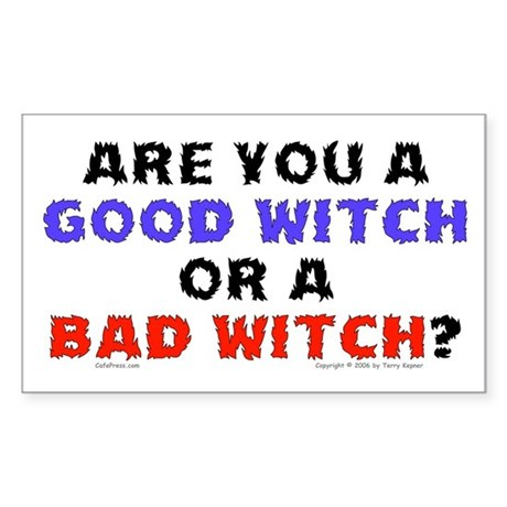 Good Witch or Bad Witch? Rectangle Sticker