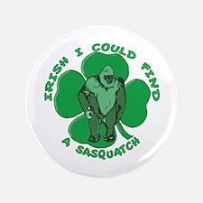 """Irish Bigfoot 3.5"""" Button"""