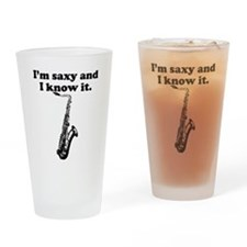 Im Saxy And I Know It Drinking Glass
