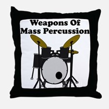 Weapons Of Mass Percussion Throw Pillow