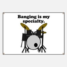 Banging Is My Specialty Banner