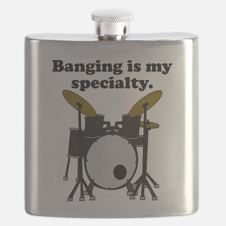 Banging Is My Specialty Flask