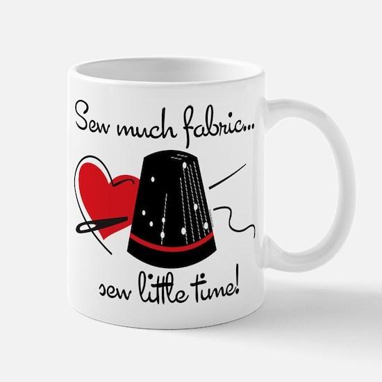 Sew Much Fabric Mug