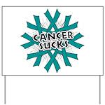 Ovarian Cancer Sucks Yard Sign