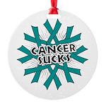 Ovarian Cancer Sucks Round Ornament