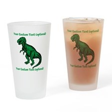 CUSTOM TEXT T-Rex Drinking Glass