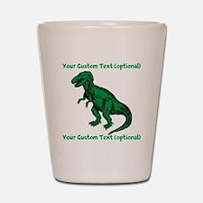 CUSTOM TEXT T-Rex Shot Glass