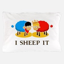I Sheep It Pillow Case