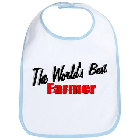 """""""The World's Best Farmer"""" Bib"""