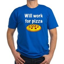 Will Work For Pizza T