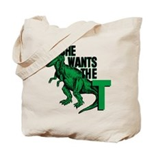 She Wants The T Tote Bag