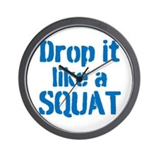 Drop it like a SQUAT Wall Clock