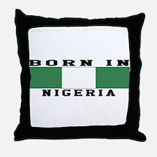 Born In Nigeria Throw Pillow