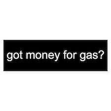 GOT MONEY Bumper Bumper Sticker