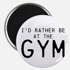 Id rather be at the Gym Magnet
