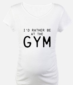 Id rather be at the Gym Shirt