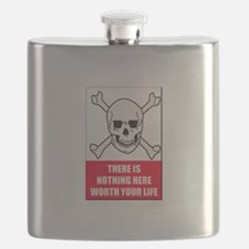 Nothing Here Worth Your Life Flask
