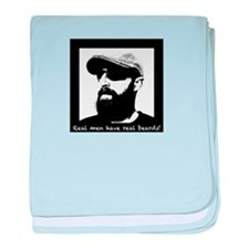 Real men have real beards! baby blanket