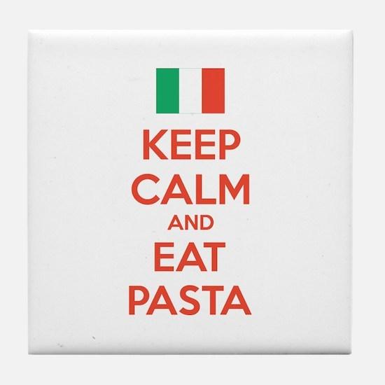 Keep Calm And Eat Pasta Tile Coaster