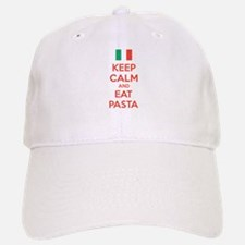 Keep Calm And Eat Pasta Baseball Baseball Cap