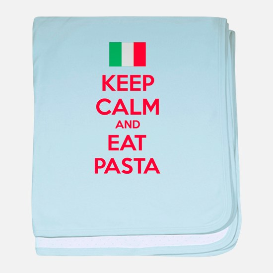 Keep Calm And Eat Pasta baby blanket