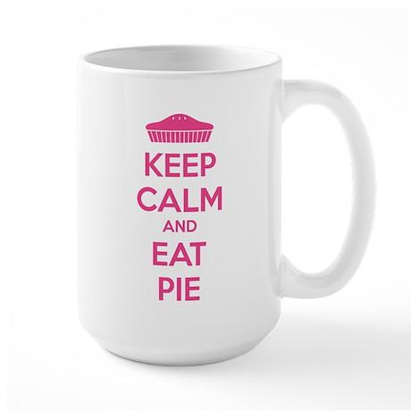 Keep Calm And Eat Pie Large Mug