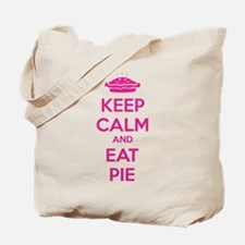 Keep Calm And Eat Pie Tote Bag