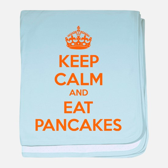 Keep Calm And Eat Pancakes baby blanket