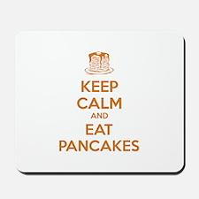 Keep Calm And Eat Pancakes Mousepad