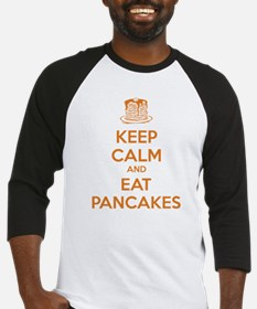 Keep Calm And Eat Pancakes Baseball Jersey