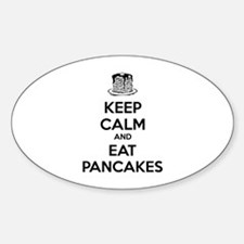 Keep Calm And Eat Pancakes Decal