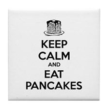 Keep Calm And Eat Pancakes Tile Coaster