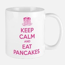 Keep Calm And Eat Pancakes Mug