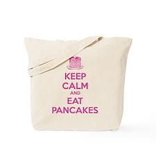 Keep Calm And Eat Pancakes Tote Bag