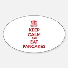 Keep Calm And Eat Pancakes Sticker (Oval)