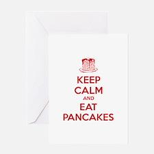 Keep Calm And Eat Pancakes Greeting Card