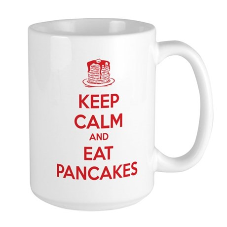 Keep Calm And Eat Pancakes Large Mug